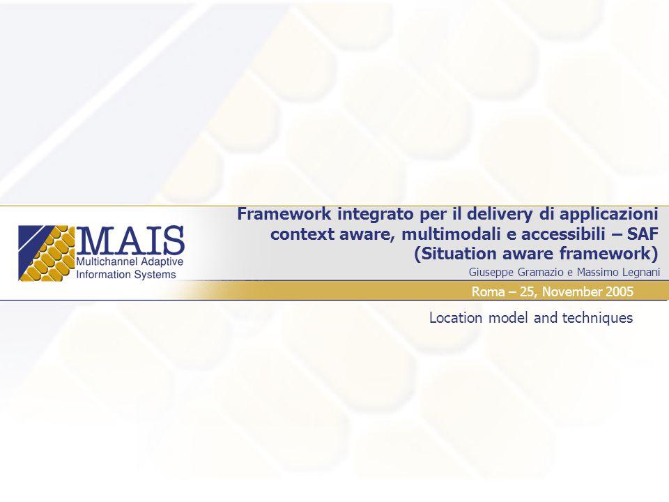 CEFRIEL-SAF platform Index  Context awareness Location model Location technology: rfid  Accessibility Cefriel SAF framework  Multimodal delivery Client-side approach: X+V