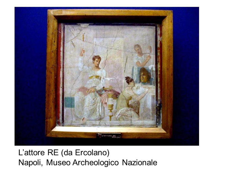 L'attore RE (da Ercolano) Napoli, Museo Archeologico Nazionale