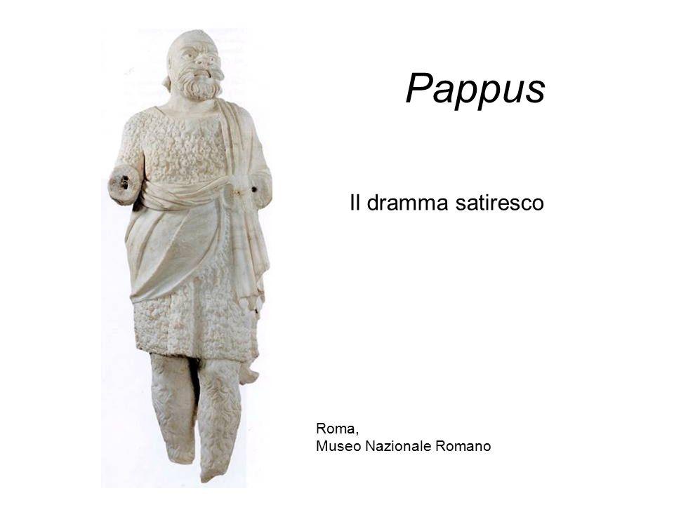 Pappus Roma, Museo Nazionale Romano Il dramma satiresco
