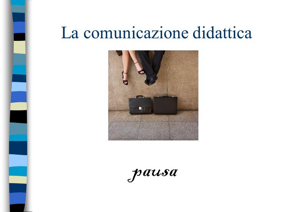 La comunicazione didattica pausa
