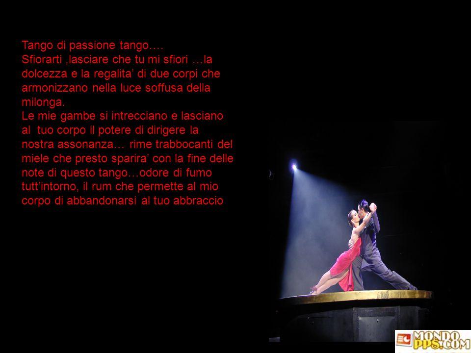 Definizione del tango tratte dall'omonimo libro Il tango ha la tristezza dei crepuscoli di buenos aires.chi lo canta non ha fretta di finire,come se t