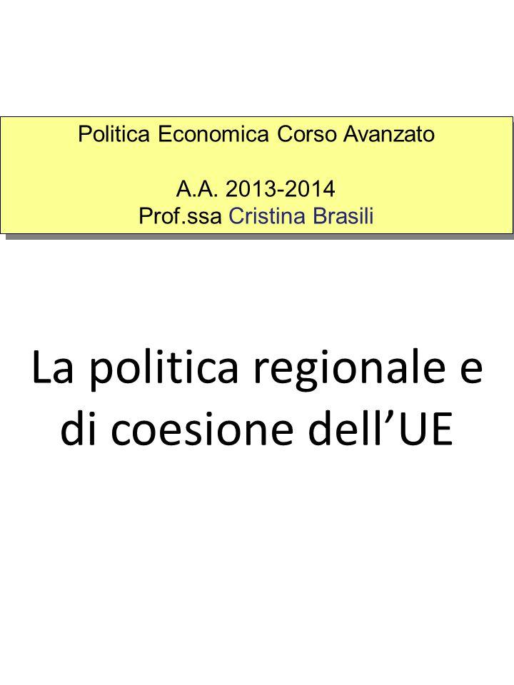 La politica regionale e di coesione dell'UE Politica Economica Corso Avanzato A.A.