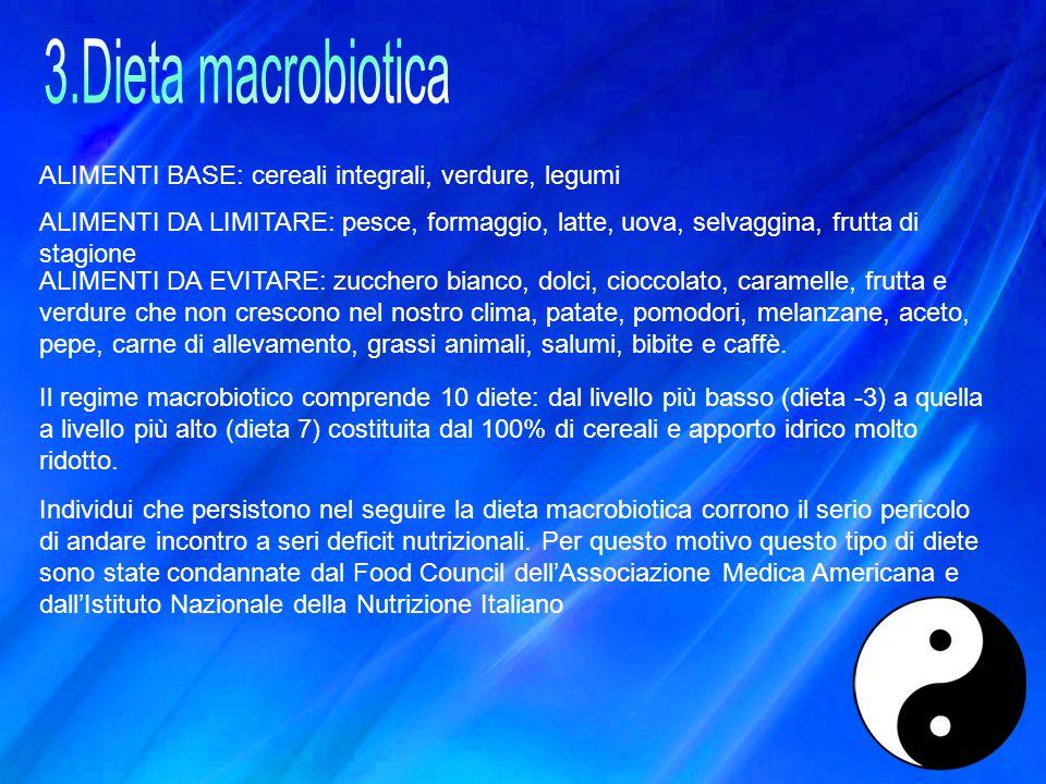 ALIMENTI BASE: cereali integrali, verdure, legumi ALIMENTI DA LIMITARE: pesce, formaggio, latte, uova, selvaggina, frutta di stagione ALIMENTI DA EVIT