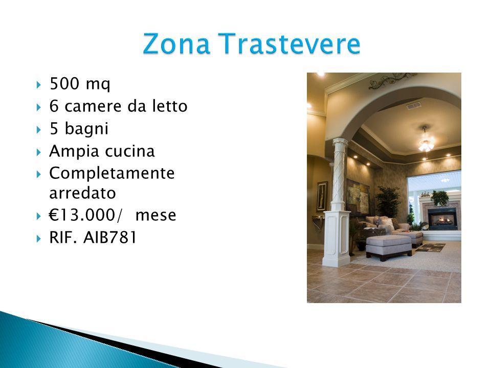  500 mq  6 camere da letto  5 bagni  Ampia cucina  Completamente arredato  €13.000/ mese  RIF.