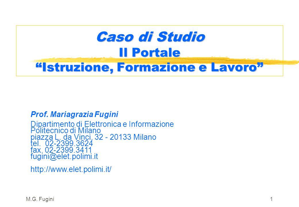 M.G.Fugini31 3 Architettura del Portale: sottosistemi 2/2 3 Sottosistema di interoperabilità.