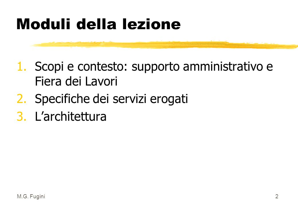 M.G.Fugini12 Componente Amministrativa zANALISI DEI FLUSSI INFORMATIVI 1.
