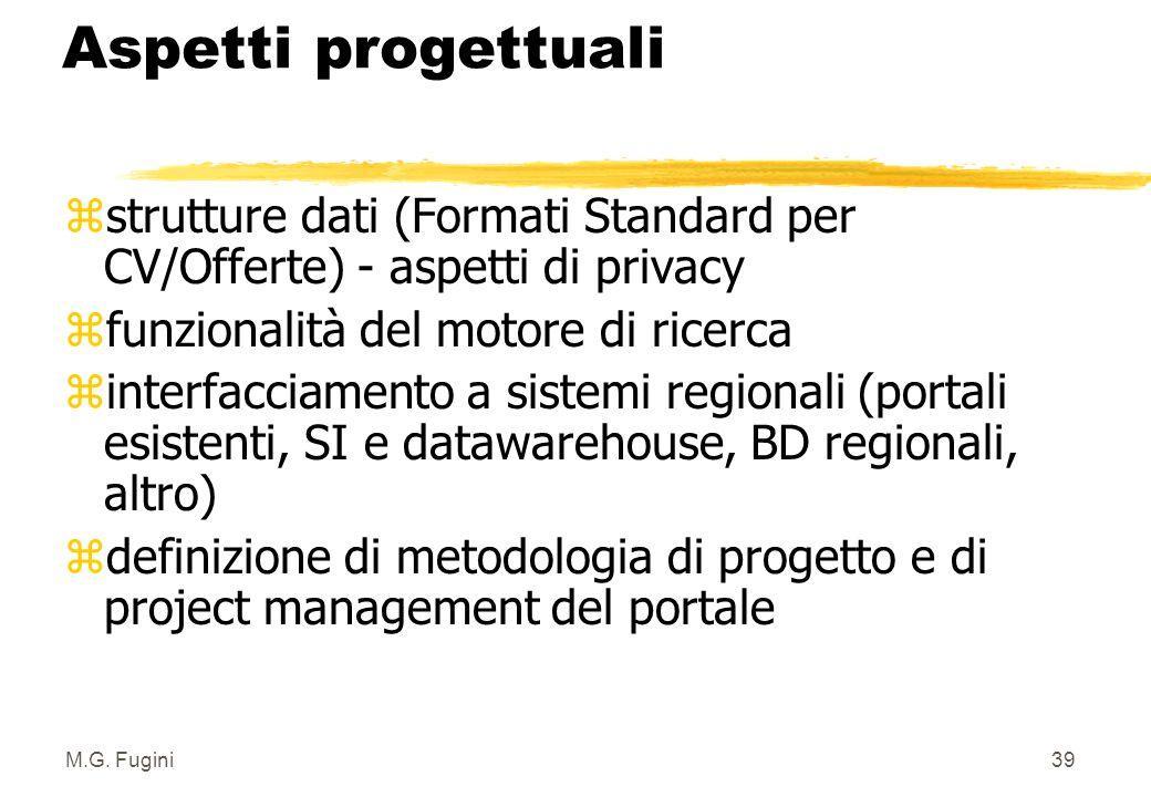 """M.G. Fugini38 3 Architettura del Portale: scelte tecnologiche z Il sistema tratta dati personali (Legge 675/96): vanno soddisfatte le """"misure di sicur"""