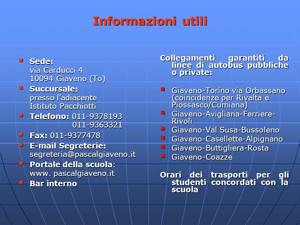  Sede: via Carducci 4 10094 Giaveno (To)  Succursale: presso l'adiacente Istituto Pacchiotti  Telefono: 011-9378193 011-9363321  Fax: 011-9377478