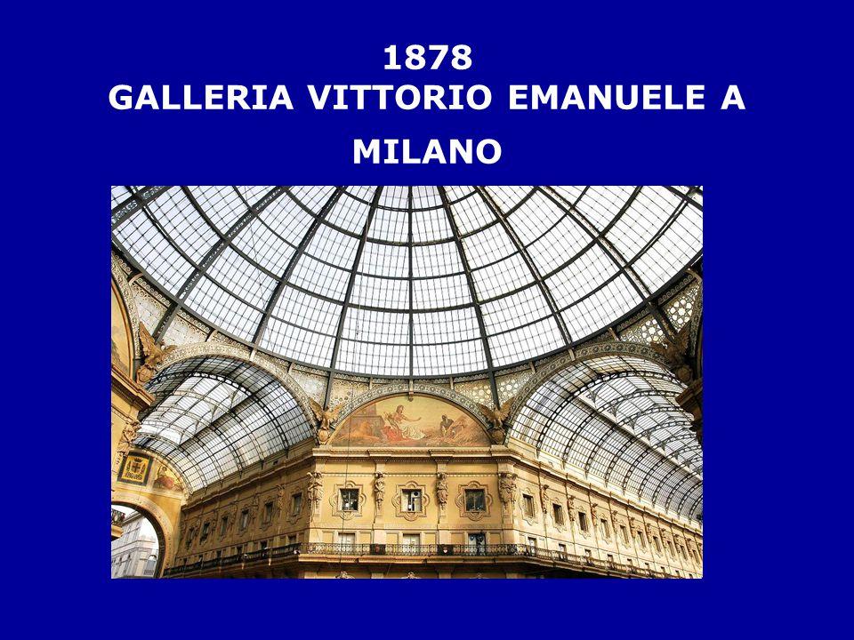 1878 GALLERIA VITTORIO EMANUELE A MILANO