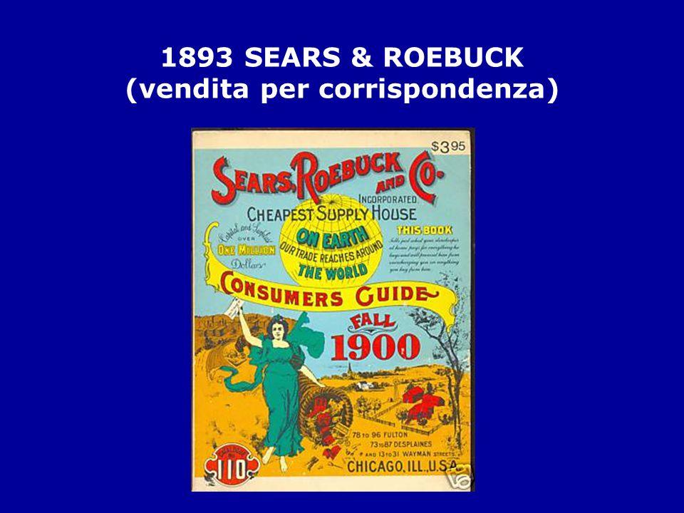 1893 SEARS & ROEBUCK (vendita per corrispondenza)