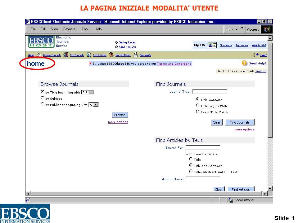 Slide 1 LA PAGINA INIZIALE MODALITA' UTENTE