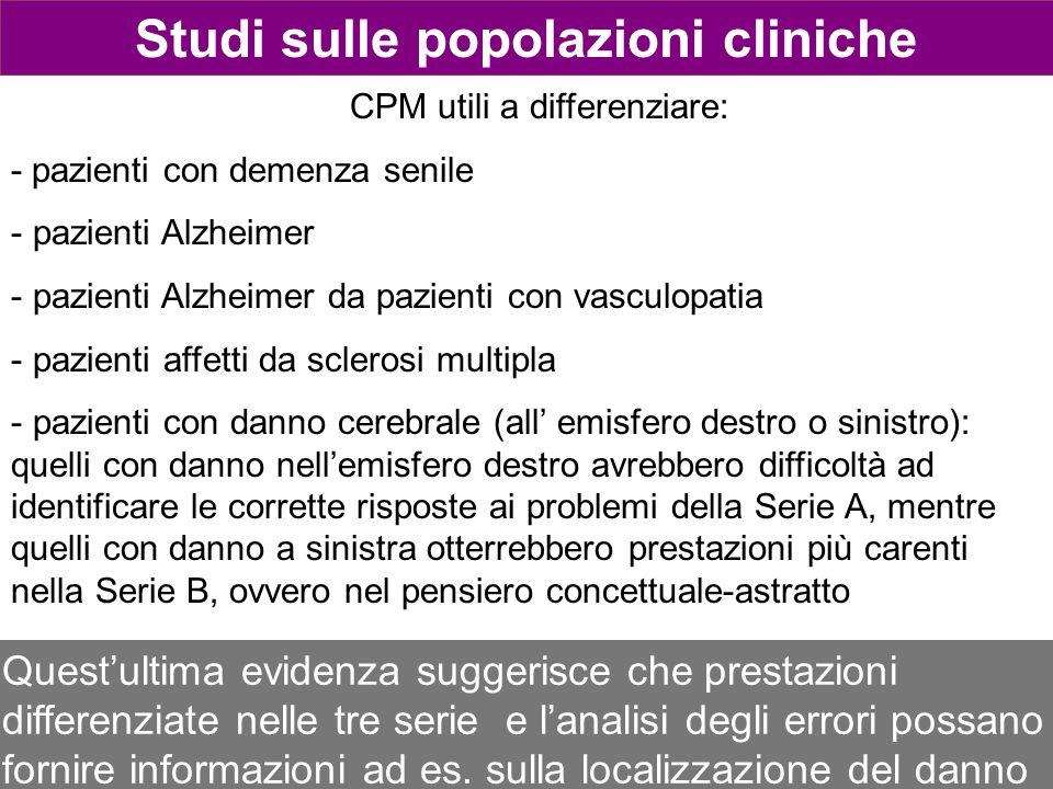 CPM utili a differenziare: - pazienti con demenza senile - pazienti Alzheimer - pazienti Alzheimer da pazienti con vasculopatia - pazienti affetti da