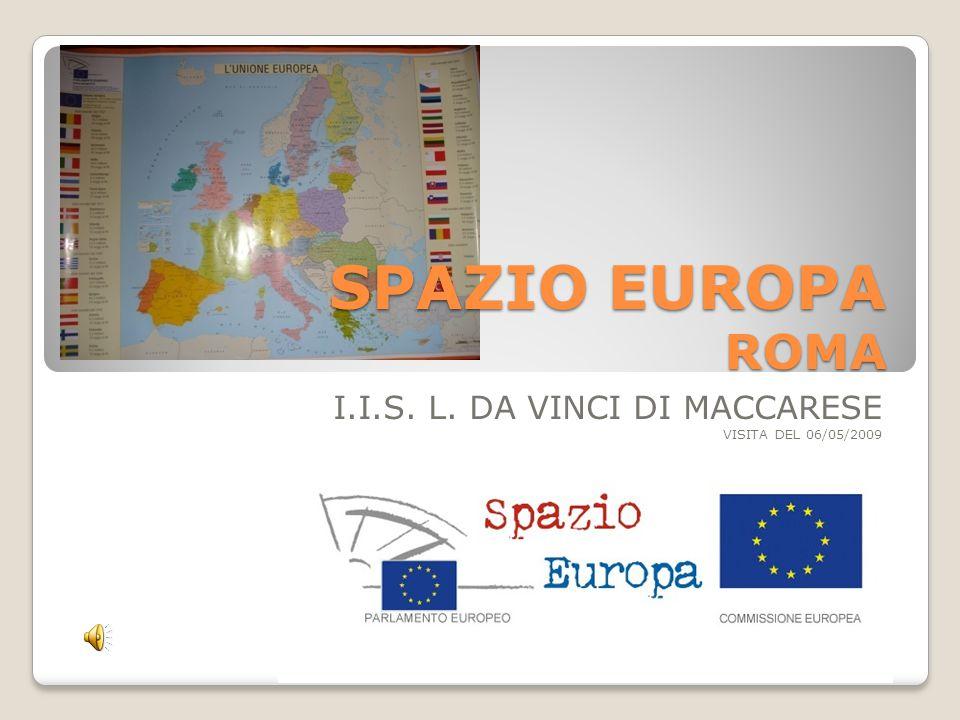 I.I.S. L. DA VINCI DI MACCARESE VISITA DEL 06/05/2009 SPAZIO EUROPA ROMA