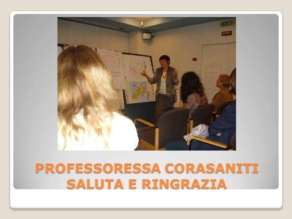 PROFESSORESSA CORASANITI SALUTA E RINGRAZIA