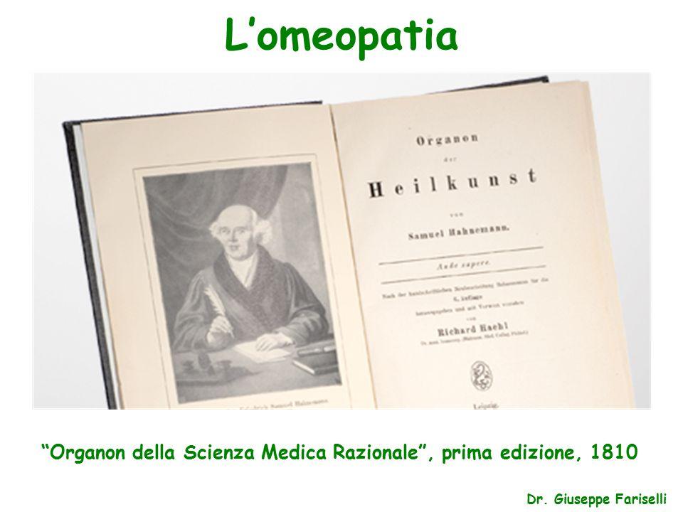L'omeopatia Dr. Giuseppe Fariselli Organon della Scienza Medica Razionale , prima edizione, 1810