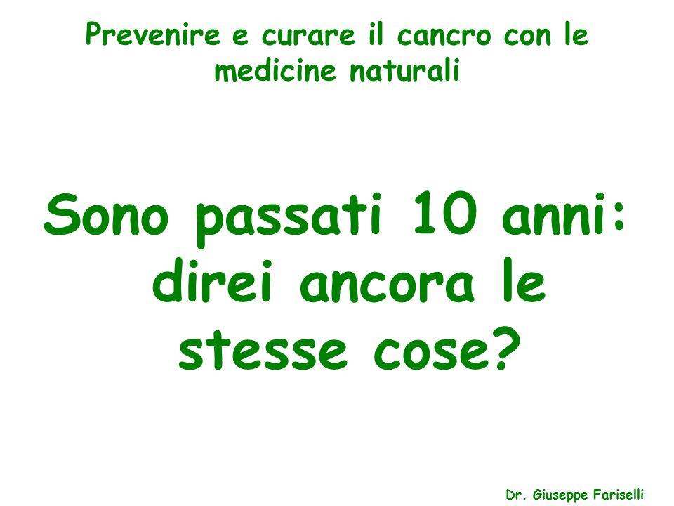 Prevenire e curare il cancro con le medicine naturali Dr.