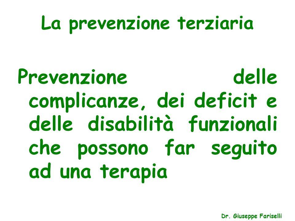 La prevenzione terziaria Dr.