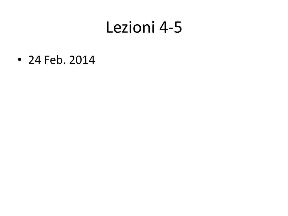 Programma per le prossime lezioni 24 Febbraio OGGI, Lezz.