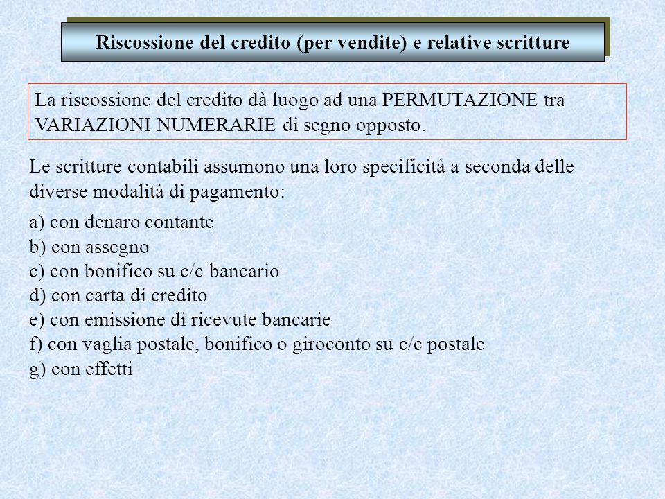 Merci c/vendite Prodotti finti c/vendite Denominazione dei CONTI ove rilevare le vendite Ricavi per prestazioni di servizi Fitti attivi......