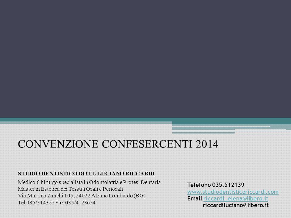 CONVENZIONE CONFESERCENTI 2014 STUDIO DENTISTICO DOTT.