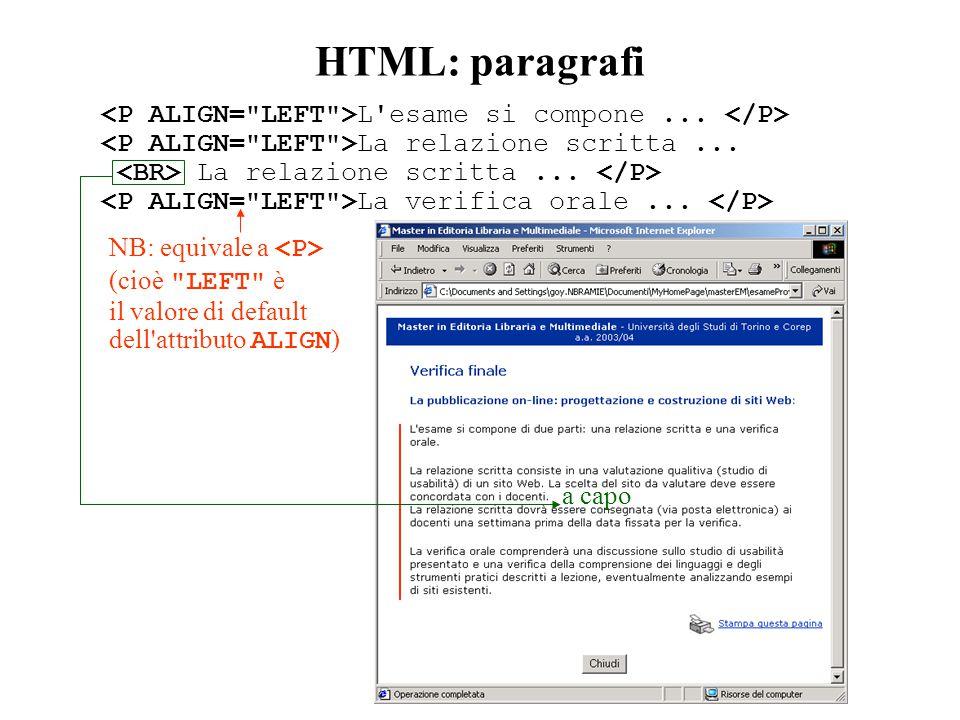 HTML: paragrafi L esame si compone... La relazione scritta...