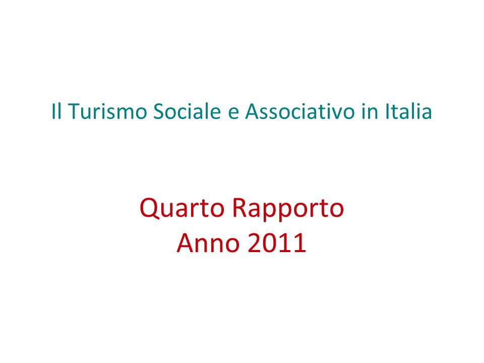 Il Turismo Sociale e Associativo in Italia Quarto Rapporto Anno 2011