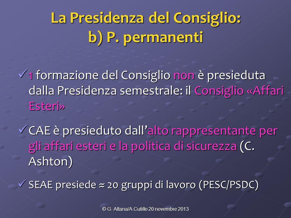 © G. Altana/A.Cutillo 20 novembre 2013 La Presidenza del Consiglio: b) P.
