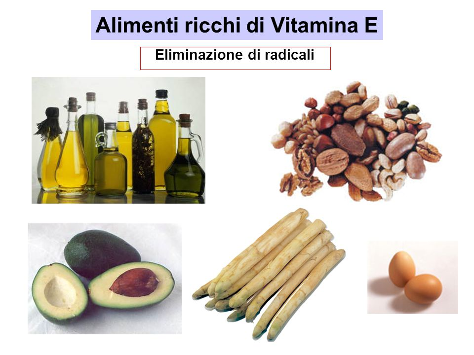 Alimenti ricchi di Vitamina E Eliminazione di radicali