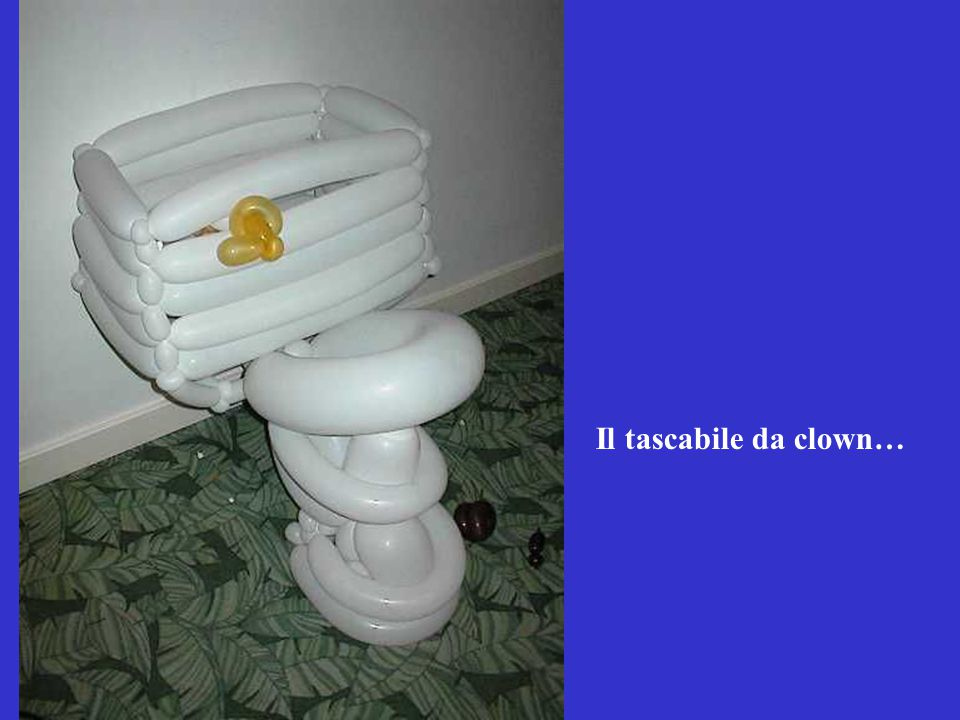 Il tascabile da clown…
