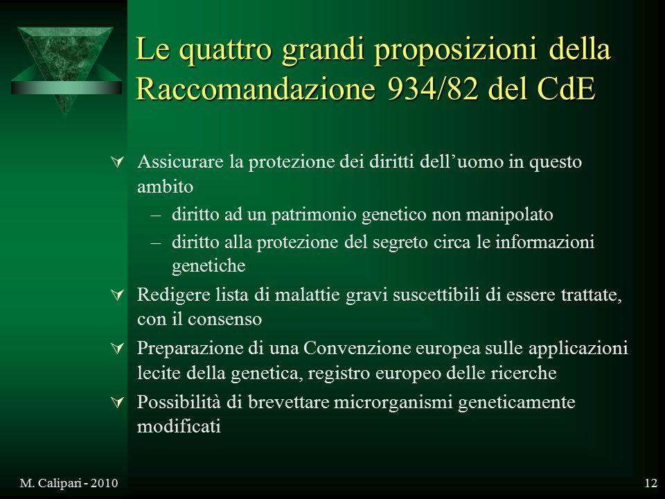 M. Calipari - 201012 Le quattro grandi proposizioni della Raccomandazione 934/82 del CdE  Assicurare la protezione dei diritti dell'uomo in questo am