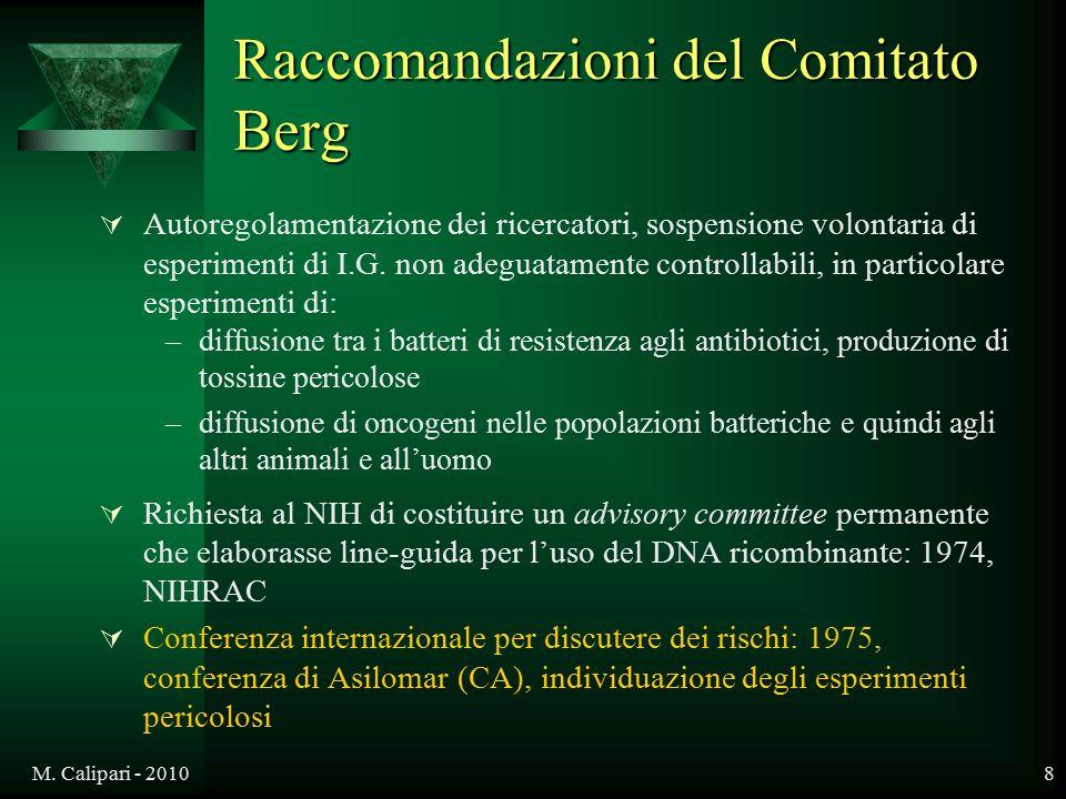 M. Calipari - 20108 Raccomandazioni del Comitato Berg  Autoregolamentazione dei ricercatori, sospensione volontaria di esperimenti di I.G. non adegua