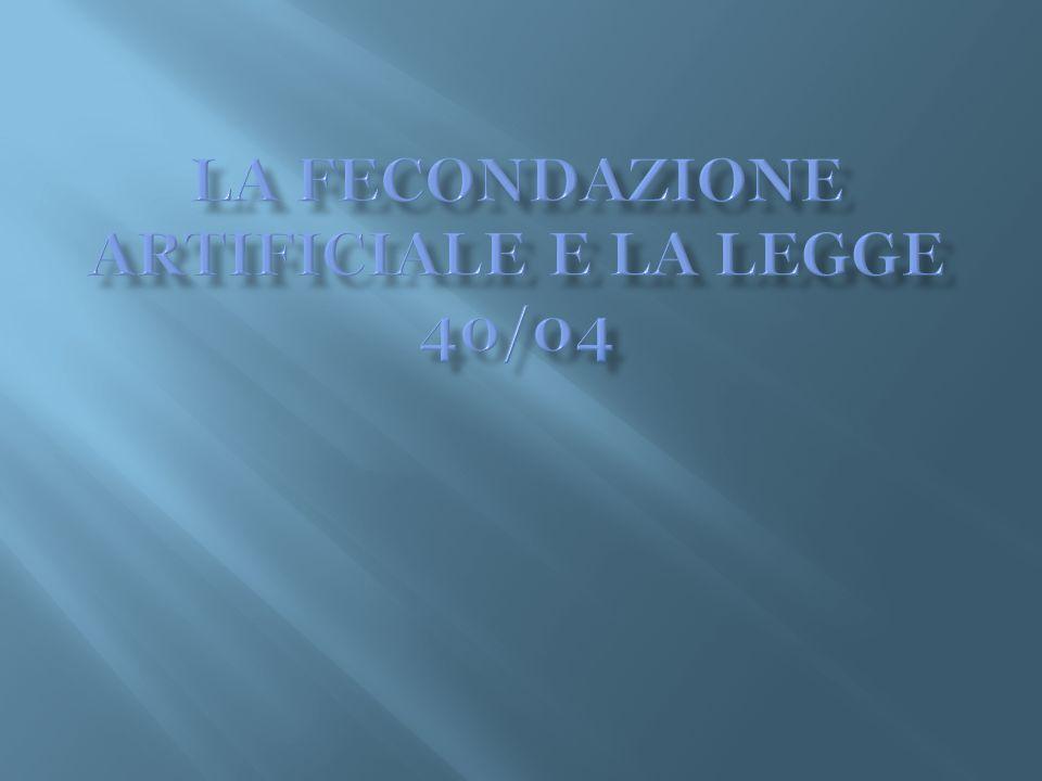 DIVIETO di SPERIMENTAZIONE (Art.13 co 1).
