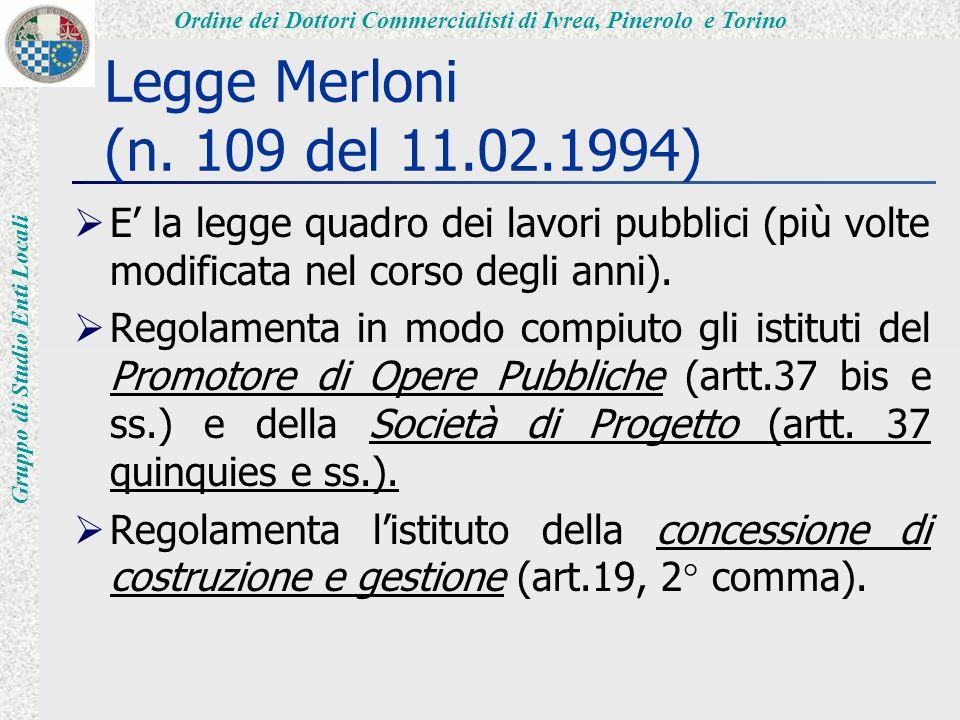 Ordine dei Dottori Commercialisti di Ivrea, Pinerolo e Torino Gruppo di Studio Enti Locali Legge Merloni (n.