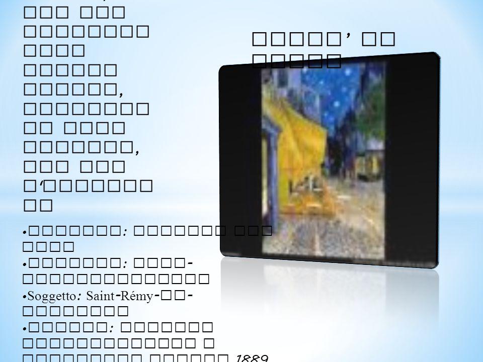 Il locale raffigurato è il bar di Place Lamartin e, ad Arles, di cui era propriet aria Madame Ginoux, ritratta in vari dipinti, tra cui L Arlesia na CAFFE ' DI NOTTE Artista : Vincent van Gogh Periodo : Post - impressionismo Soggetto : Saint - Rémy - de - Provence Genere : Pittura paesaggistica a creazione giugno 1889