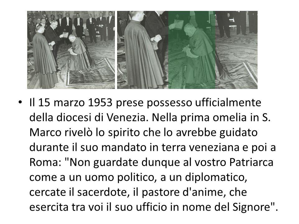 Il 15 marzo 1953 prese possesso ufficialmente della diocesi di Venezia.