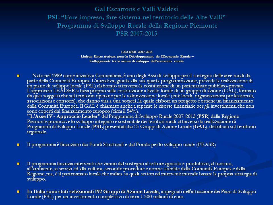 """Gal Escartons e Valli Valdesi PSL """"Fare impresa, fare sistema nel territorio delle Alte Valli"""" Programma di Sviluppo Rurale della Regione Piemonte PSR"""
