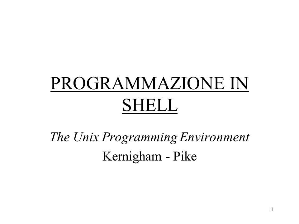 2 Osservazioni generali I vari interpreti dei comandi che si possono trovare su un sistema Unix (sh, csh, tcsh, ksh, bsh) sono molto simili fra loro Tutti funzionano anche come linguaggi di programmazione Tutti derivano dalla sh (shell) il primo interprete scritto per il sistema Unix Il programma sh si trova su qualsiasi macchina Unix, nella directory /bin