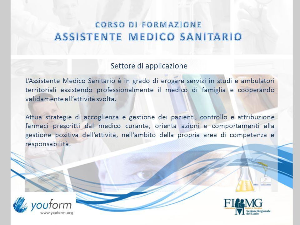 Settore di applicazione L'Assistente Medico Sanitario è in grado di erogare servizi in studi e ambulatori territoriali assistendo professionalmente il medico di famiglia e cooperando validamente all'attività svolta.