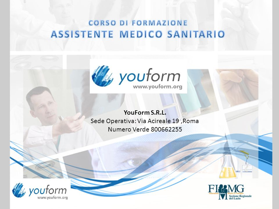 YouForm S.R.L. Sede Operativa: Via Acireale 19,Roma Numero Verde 800662255