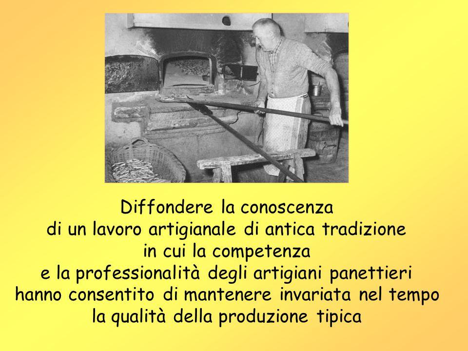 Diffondere la conoscenza di un lavoro artigianale di antica tradizione in cui la competenza e la professionalità degli artigiani panettieri hanno consentito di mantenere invariata nel tempo la qualità della produzione tipica