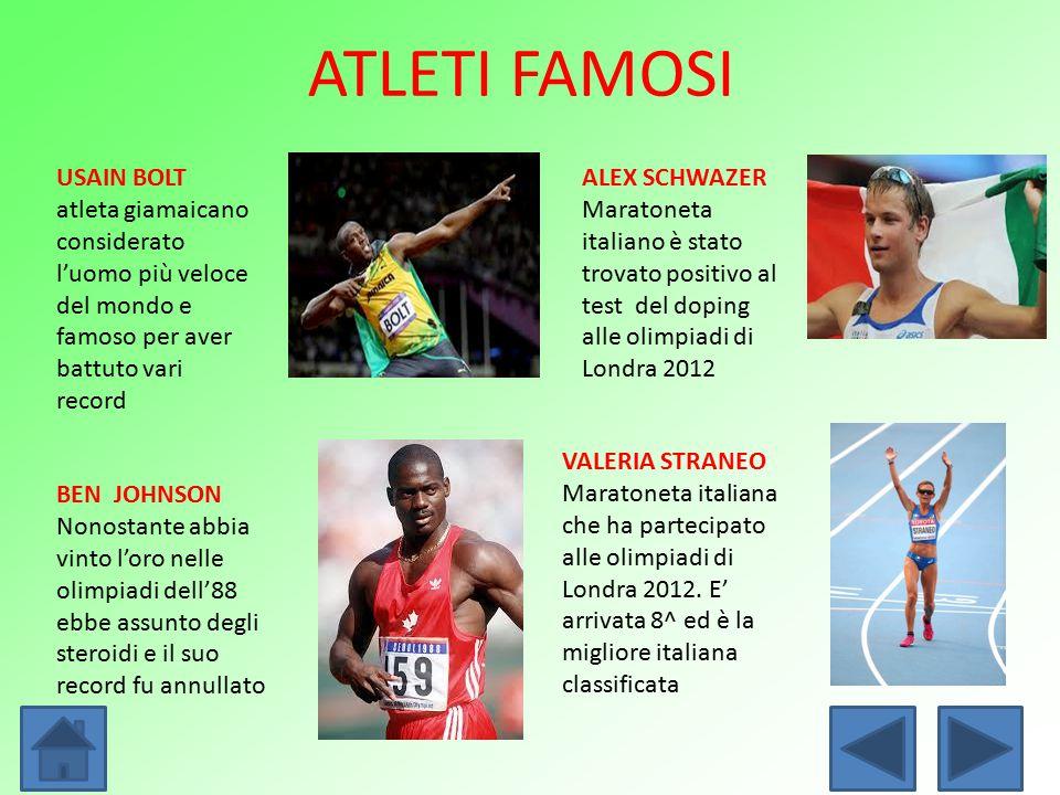 ATLETI FAMOSI BEN JOHNSON Nonostante abbia vinto l'oro nelle olimpiadi dell'88 ebbe assunto degli steroidi e il suo record fu annullato ALEX SCHWAZER