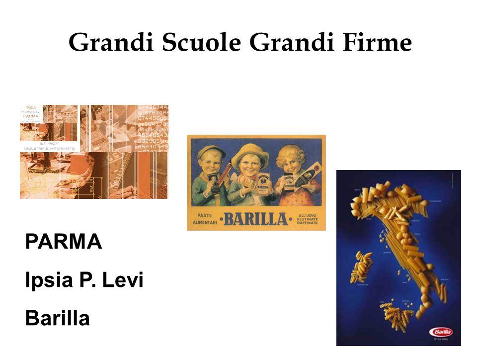 PARMA Ipsia P. Levi Barilla Grandi Scuole Grandi Firme