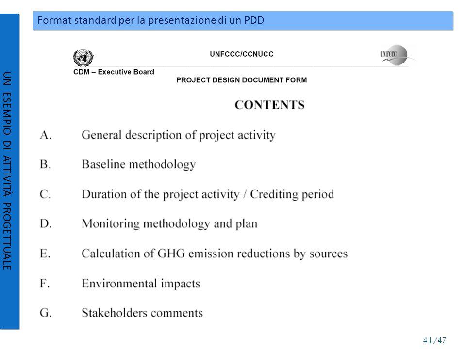 Format standard per la presentazione di un PDD UN ESEMPIO DI ATTIVITÀ PROGETTUALE 41/47