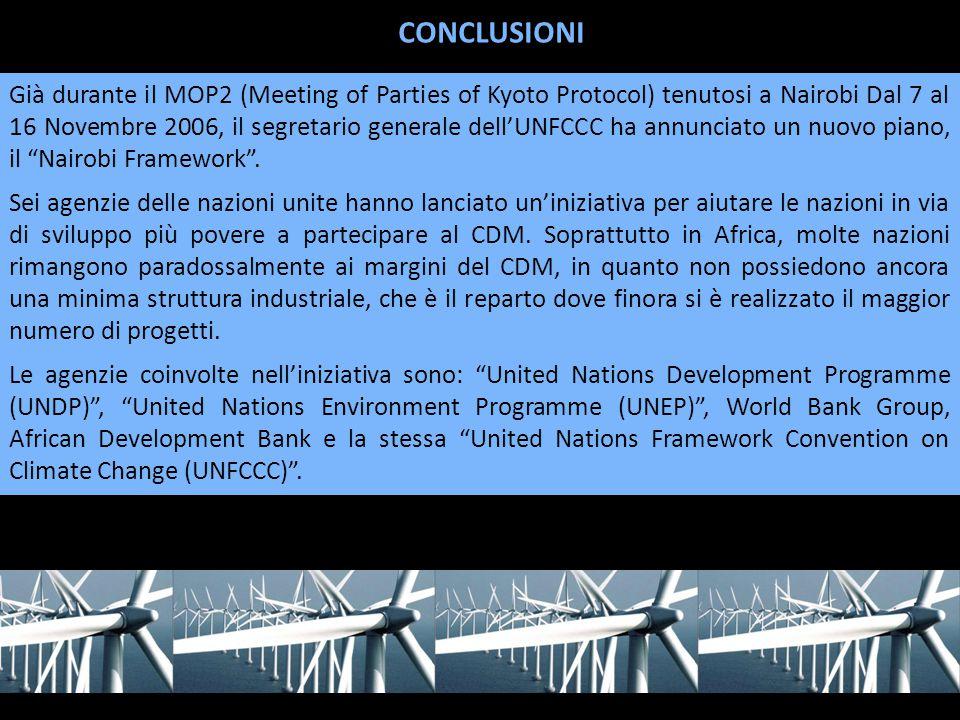 Già durante il MOP2 (Meeting of Parties of Kyoto Protocol) tenutosi a Nairobi Dal 7 al 16 Novembre 2006, il segretario generale dell'UNFCCC ha annunciato un nuovo piano, il Nairobi Framework .