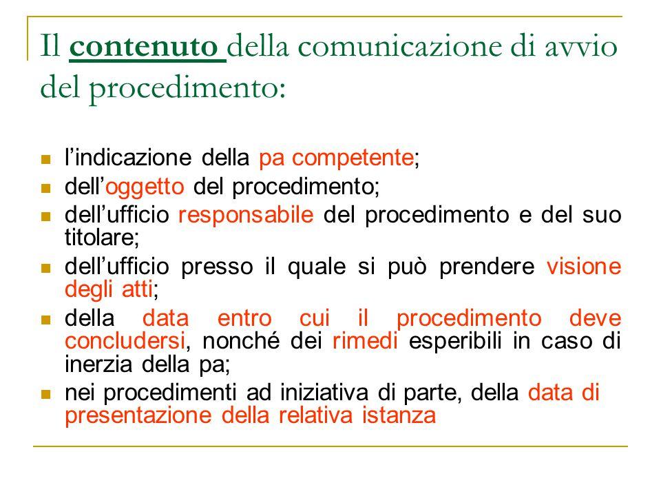 Il contenuto della comunicazione di avvio del procedimento: l'indicazione della pa competente; dell'oggetto del procedimento; dell'ufficio responsabil