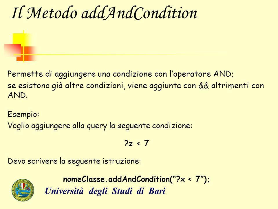 Il Metodo addAndCondition Permette di aggiungere una condizione con l'operatore AND; se esistono già altre condizioni, viene aggiunta con && altriment