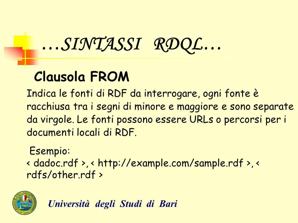 …SINTASSI RDQL… Clausola WHERE… E' l' identificatore più importante in una espressione RDQL ed è composta da una sequenza di triple (soggetto, predicato, oggetto), racchiuse tra parentesi e separate da virgole.