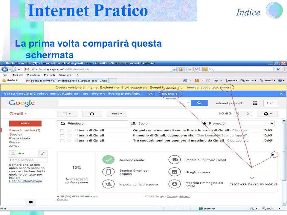 Indice La prima volta comparirà questa schermata Internet Pratico
