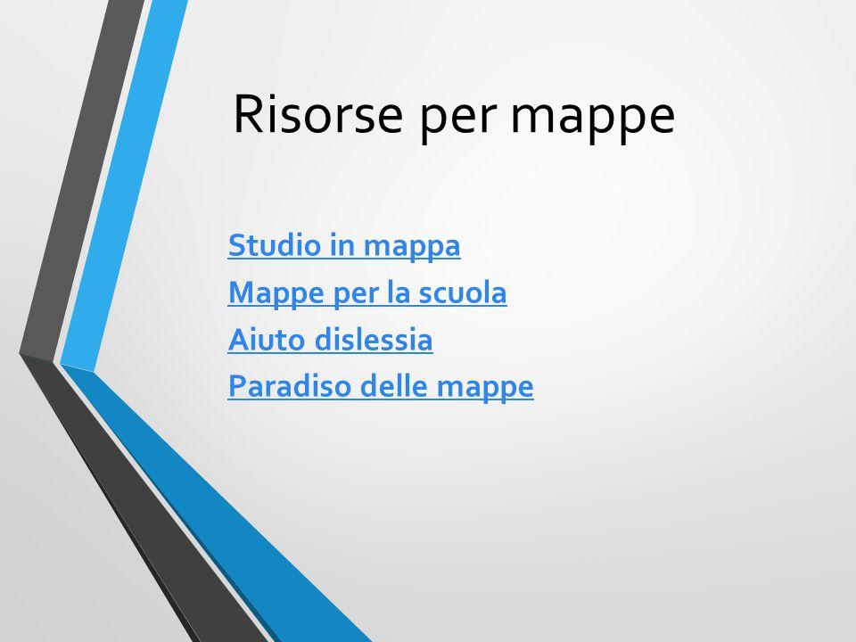 Risorse per mappe Studio in mappa Mappe per la scuola Aiuto dislessia Paradiso delle mappe