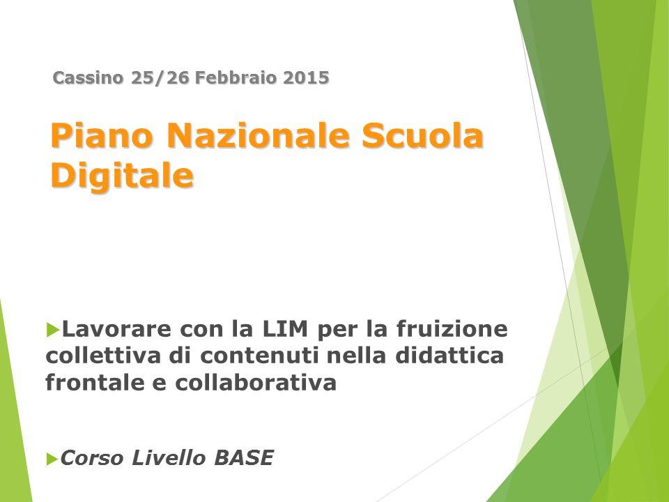 Piano Nazionale Scuola Digitale  Lavorare con la LIM per la fruizione collettiva di contenuti nella didattica frontale e collaborativa  Corso Livell